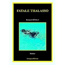 Fatale Thalasso