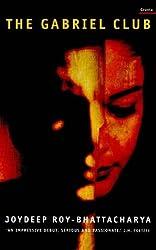 The Gabriel Club by Joydeep Roy-Bhattacharya (1999-05-24)