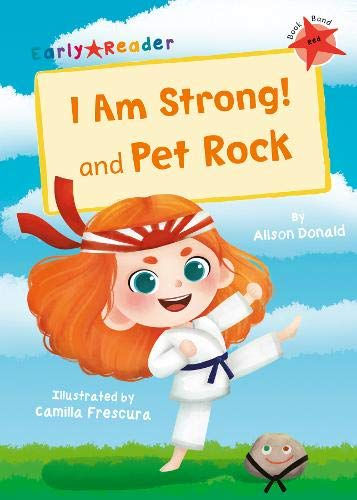 I Am Strong! and Pet Rock: (Red Early Reader) (Early Reader Red)