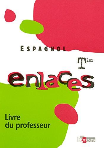 ENLACES TERMINALES LDP 06 par MARIE-CLAUDE DANA, BELLA COHEN-CLOUGHER, ESTHER MUNOZ-LARROUTUROU, ENRIQUE PASTOR