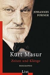 Kurt Masur: Zeiten und Klänge
