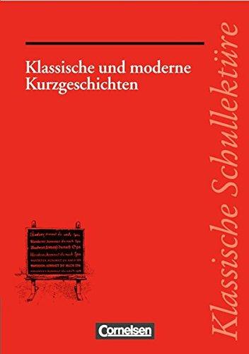 Klassische Schullektüre, Klassische und moderne Kurzgeschichten