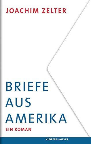 Briefe aus Amerika: Ein Roman (German Edition)
