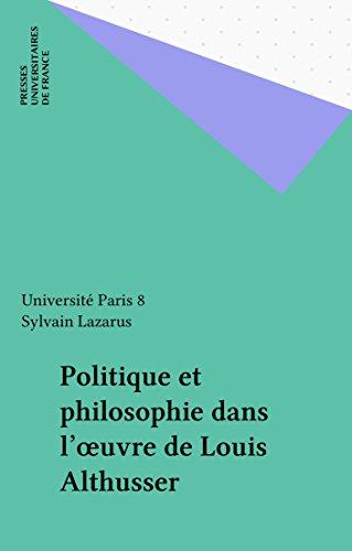 politique-et-philosophie-dans-l-39-oeuvre-de-louis-althusser