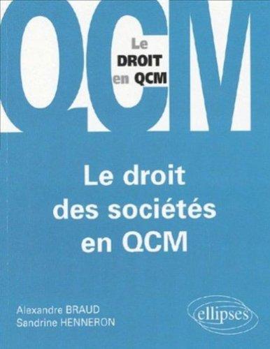 Le droit des sociétés en QCM par Alexandre Braud