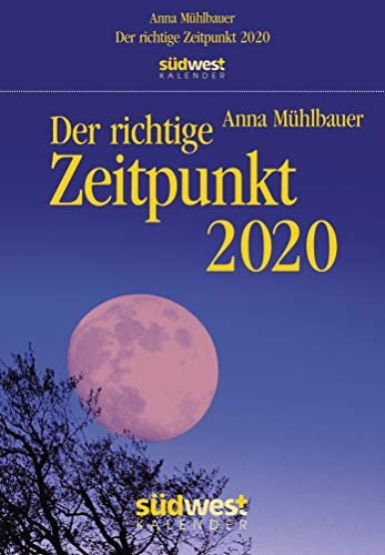 Der richtige Zeitpunkt 2020 Tagesabreißkalender