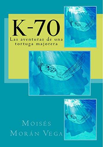 K-70: Las aventuras de una tortuga majorera