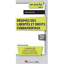 Régimes des libertés et droits fondamentaux 2016-2017, 2ème Ed.
