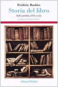 Storia del libro. Dall'antichità al XX secolo