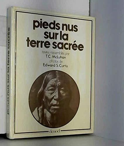 PIEDS NUS SUR LA TERRE SACREE.PHOTOS D'EDWARD S.CURTIS.
