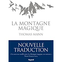 La Montagne magique (Littérature étrangère) (French Edition)