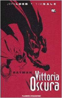 Batman Vittoria Oscura Batman Vittoria Oscura 41mG0ehi5JL