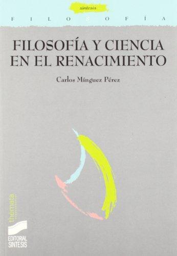 Filosofía y ciencia en el Renacimiento por Carlos Mínguez Pérez