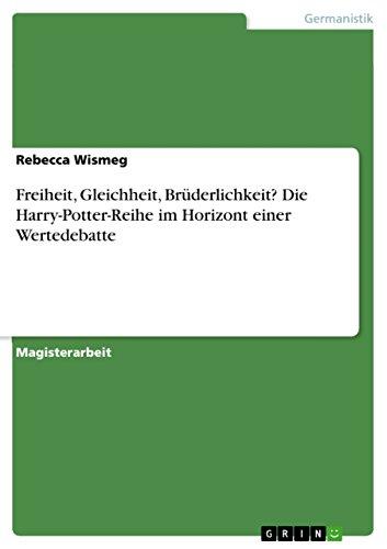 , Brüderlichkeit? Die Harry-Potter-Reihe im Horizont einer Wertedebatte ()