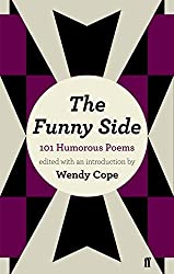 The Funny Side: 101 Humorous Poems by Wendy Cope (2012-03-01)