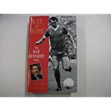 Ray of Hope: The Ray Kennedy Story