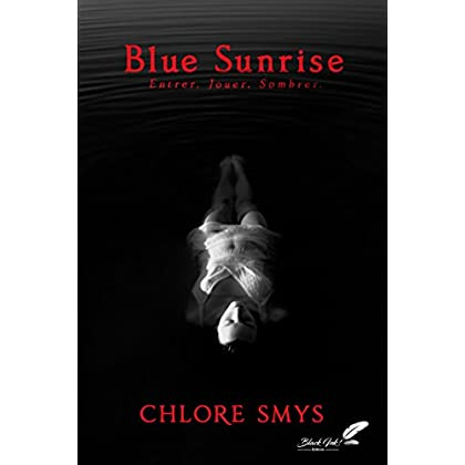 Blue Sunrise (dark romance)
