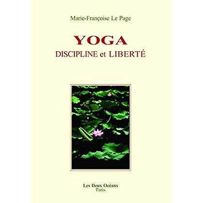 Yoga : Discipline et liberté