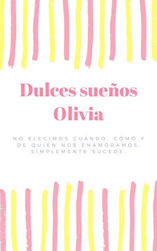 Dulces sueños Olivia: