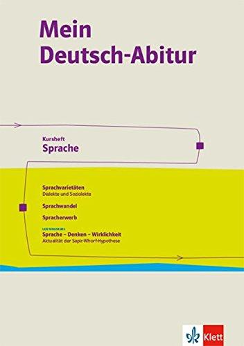 Mein Deutsch-Abitur. Ausgabe Nordrhein-Westfalen: Kursheft Sprache Klasse 11-13