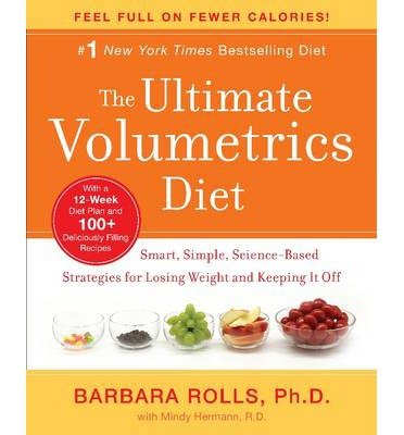the-ultimate-volumetrics-diet-smart-simple-science-based-strategies-for-losing-weight-and-keeping-it