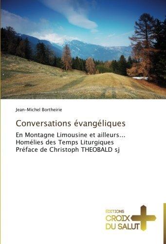 conversations-vangliques-en-montagne-limousine-et-ailleurs-homlies-des-temps-liturgiques-prface-de-c