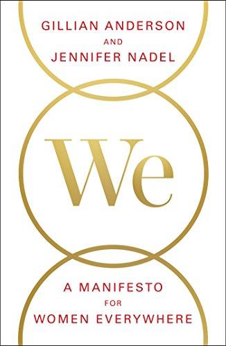 We: A Manifesto for Women Everywhere -