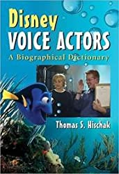 [(Disney Voice Actors : A Biographical Dictionary)] [By (author) Thomas S. Hischak] published on (November, 2011)