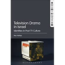 Television Drama in Israel: Identities in Post-TV Culture