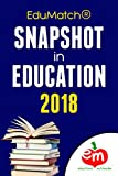 EduMatch® Snapshot in Education 2018 (English Edition)