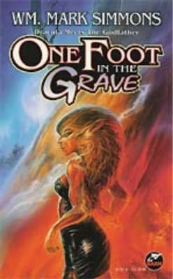 [One Foot in the Grave] (By: Wm. Mark Simmons) [published: May, 1996]