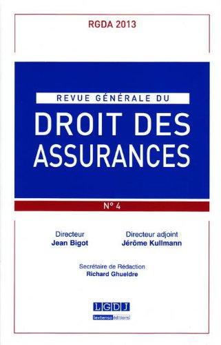 Revue Generale de Droit des Assurances N 4 - 2013 par Collectif