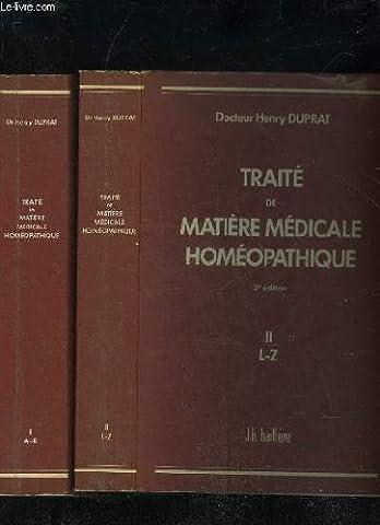 TRAITE DE MATIERE MEDICALE HOMEOPATHIQUE - TOME 1 ET 2