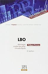 LBO : Montages à effet de levier - Private Equity