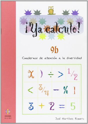 Ya calculo 9b: Divisiones por varias cifras en el divisor, multiplicaciones por varias cifras y con ceros en el multiplicando: 16