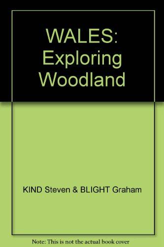 WALES: Exploring Woodland