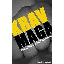 Krav Maga: The Ultimate Self Defense (English Edition)