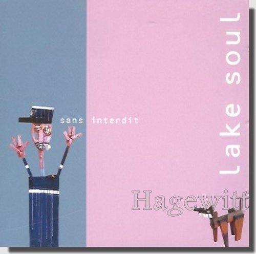 Lake Soul - Sans Interdit - [CD]