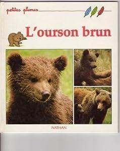 """Afficher """"L'Ourson brun"""""""