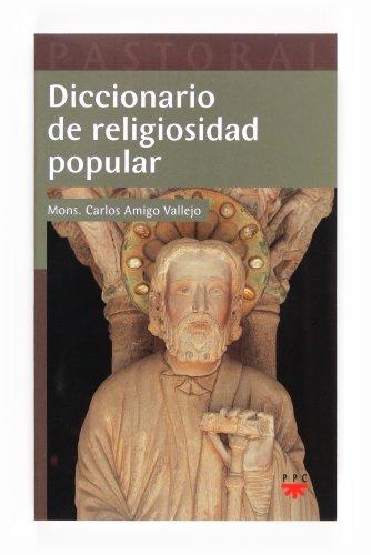 Diccionario De Religiosidad Popular (Pastoral) por Carlos Amigo Vallejo