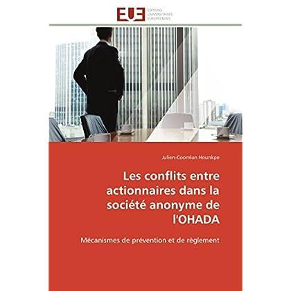 Les conflits entre actionnaires dans la société anonyme de l'OHADA: Mécanismes de prévention et de règlement