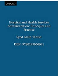 Hospital and Health Services Administration: Principles and Practice