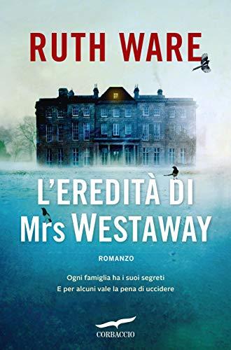 """Risultati immagini per """"L'eredità di Mrs Westaway"""" di Ruth Ware"""