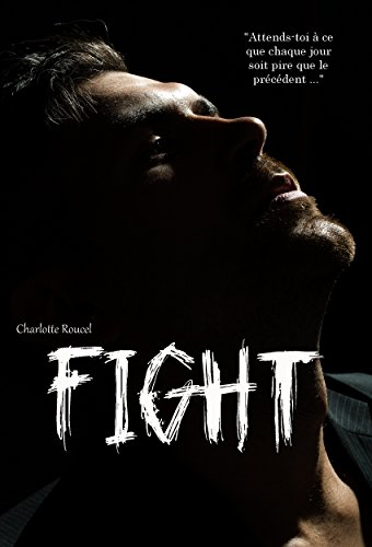 FIGHT par [Roucel, Charlotte]