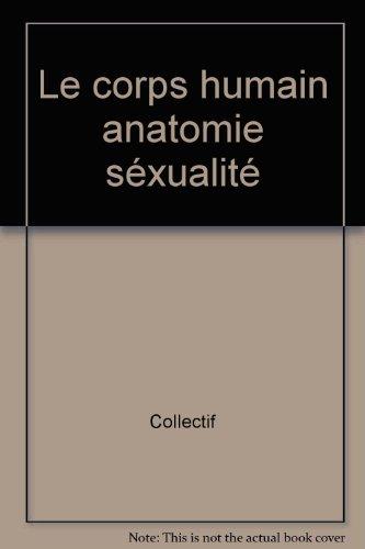 """<a href=""""/node/5180"""">Le corps humain anatomie sexualité</a>"""