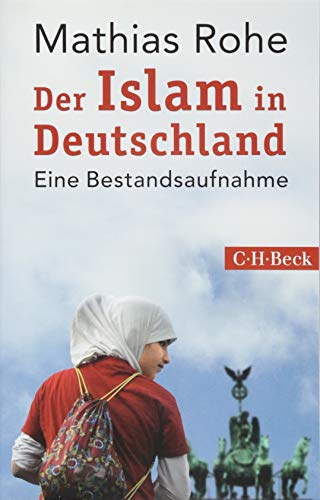 Der Islam in Deutschland: Eine Bestandsaufnahme