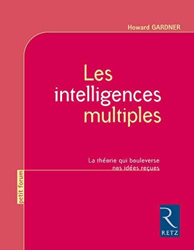 Les intelligences multiples par Pr Howard Gardner