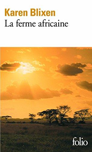 La ferme africaine par Karen Blixen