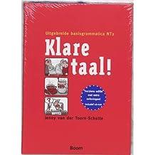 Klare taal!: uitgebreide basisgrammatica NT2