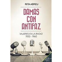 Damas con antifaz. Mujeres en la radio 1920-1960
